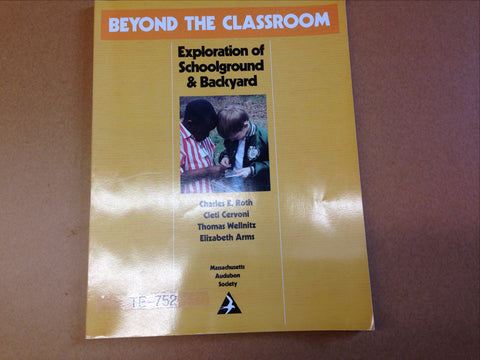 Beyond the Classroom: Exploration of Schoolground and Backyard