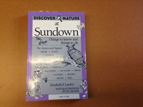 Discover Nature at Sundown