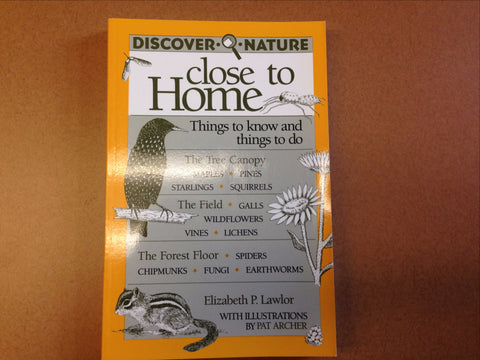 Discover Nature Close to Home