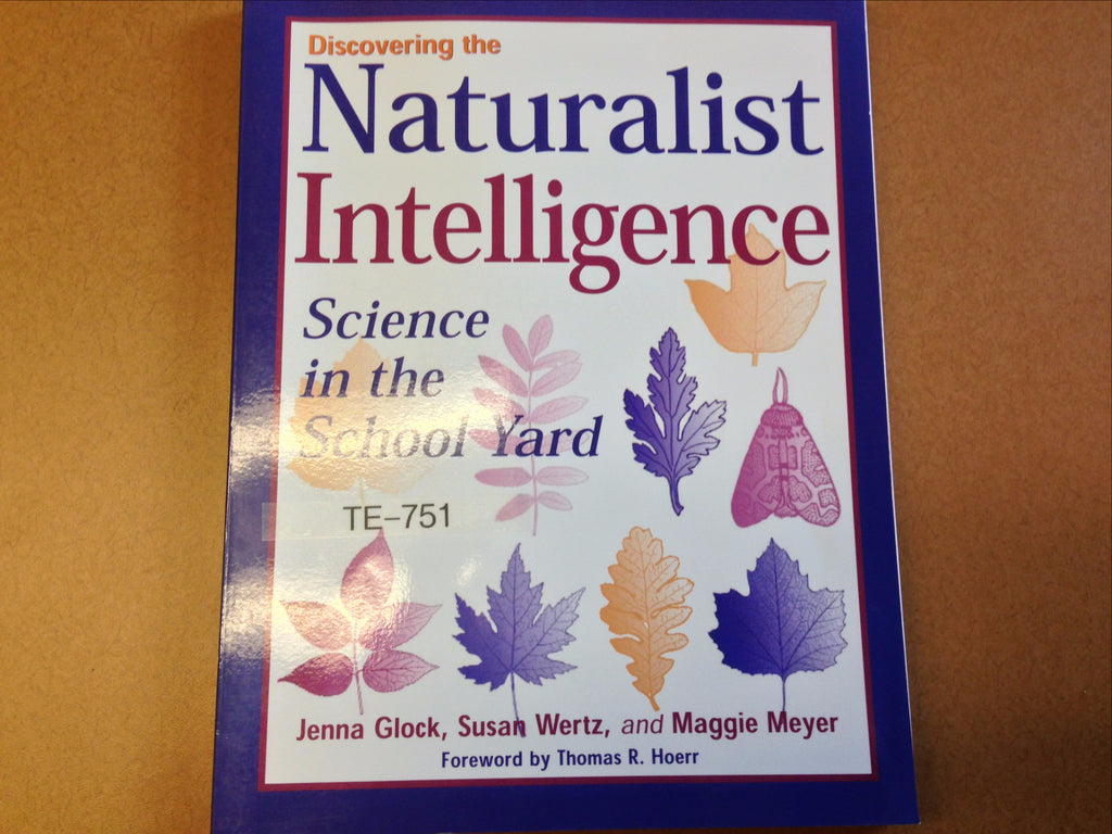 Discovering the Naturalist Intelligence: Science in the School Yard