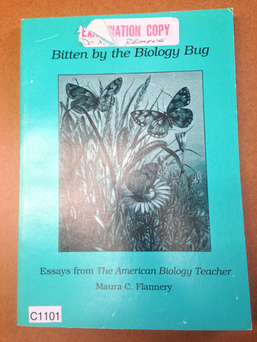 Bitten by the Biology Bug: Essays from the American Biology Teacher