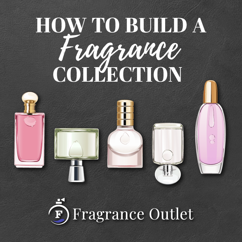 How to Build a Fragrance Collection
