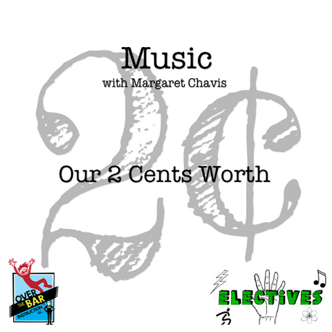 Music - Our 2 Cents Worth