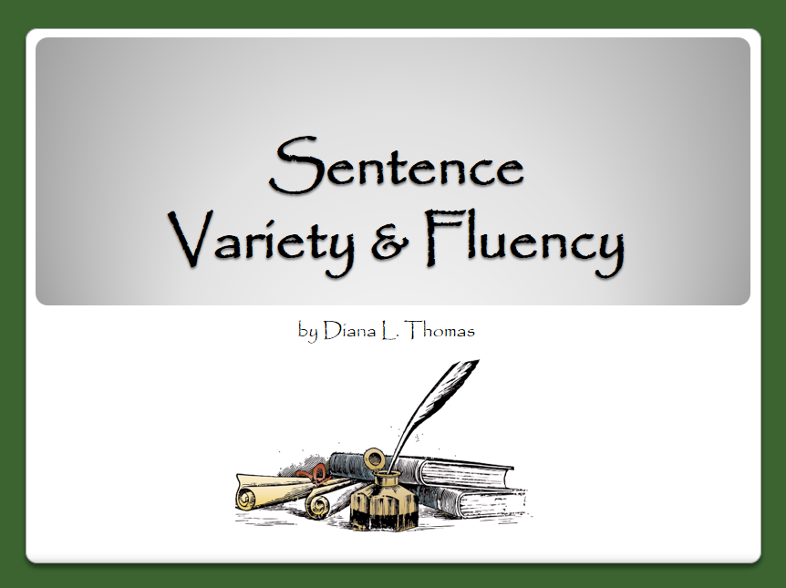 Writing Traits: Variety and Fluency
