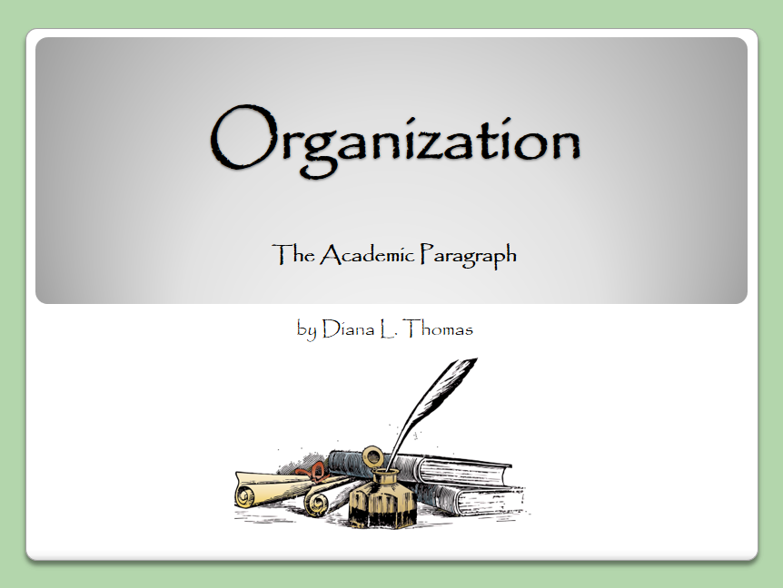 Writing Traits: Paragraph Organization