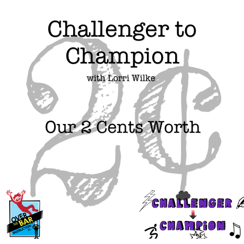 Challenger to Champion - Our 2 Cents Worth (Overview of Learning Disabilities)