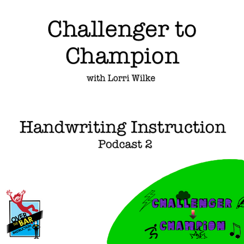 Challenger to Champion - Handwriting Instruction