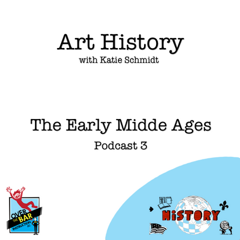 Art History - The Early Middle Ages