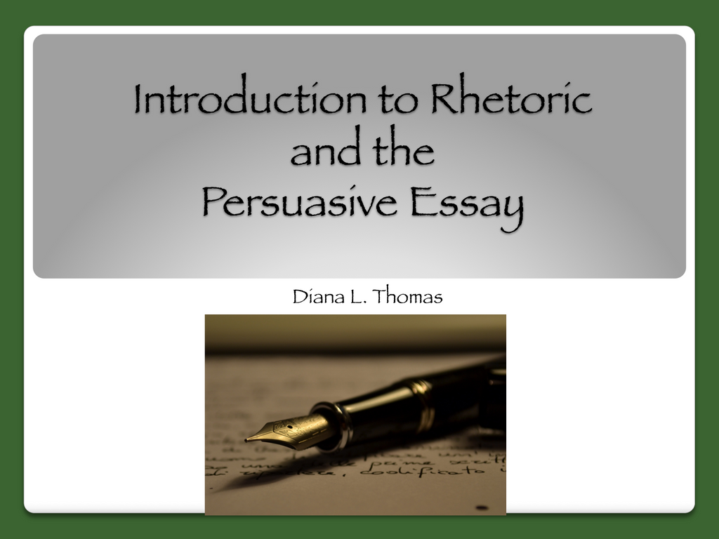 Rhetoric and Persuasive Essay Lesson