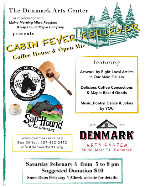 Cabin Fever Reliever February 4th 2017