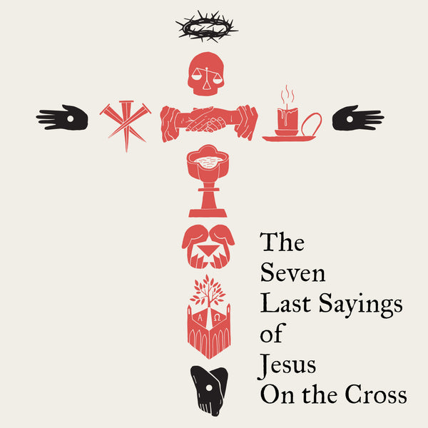 Seven Last Sayings of Jesus - Downloadable Artwork