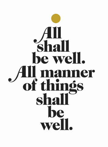 all shall be well