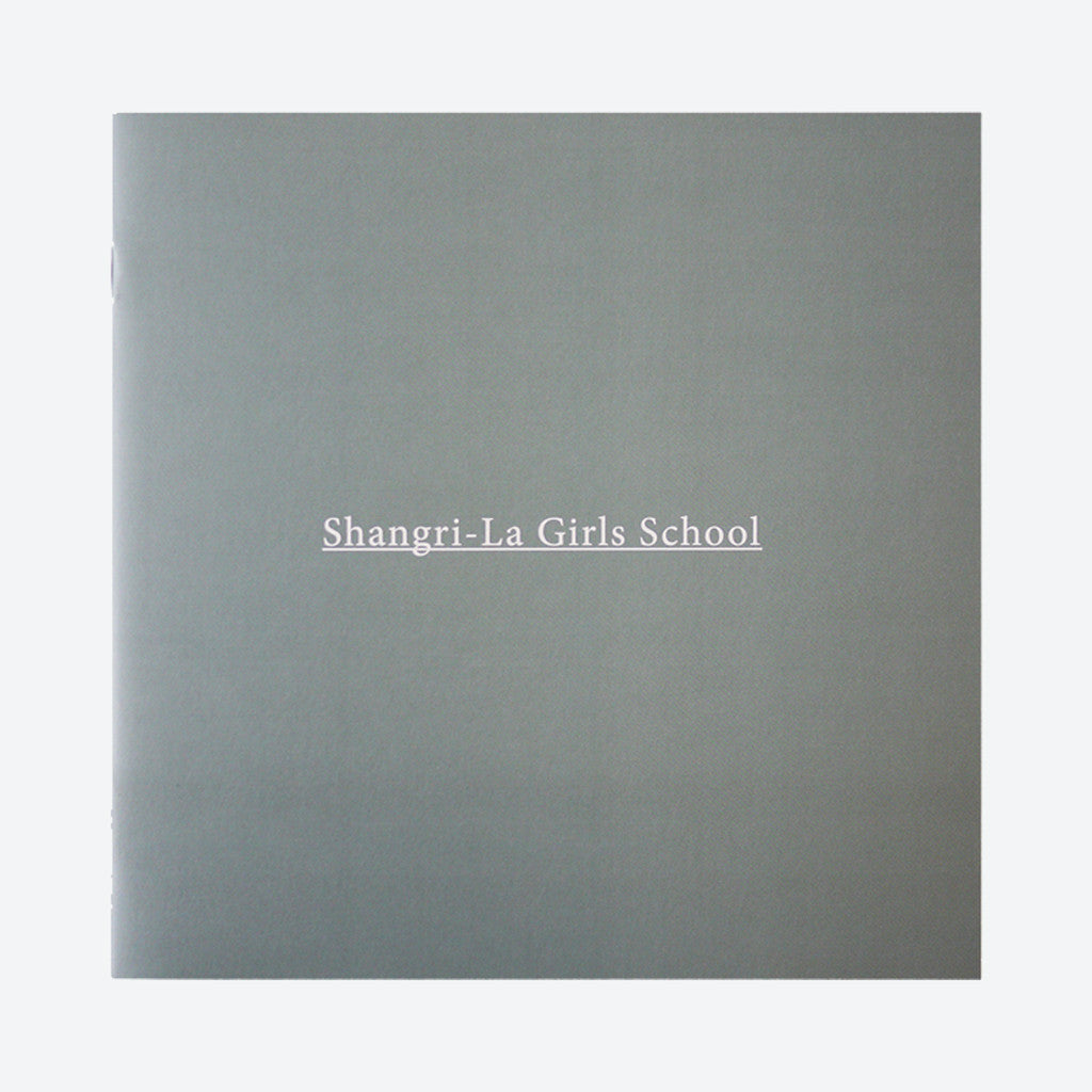 Shangri-La Girls School Zine by Narangkar Glover