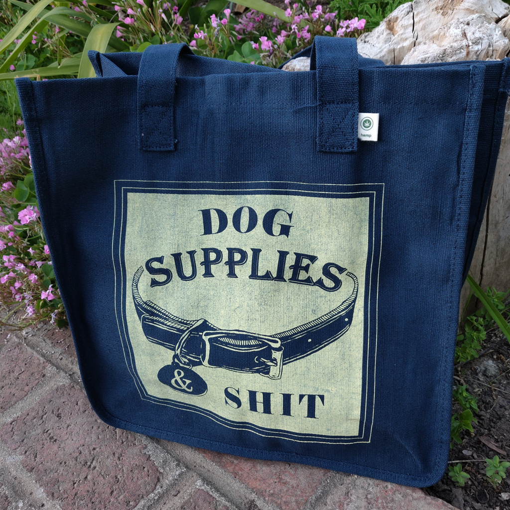 """Dog Supplies and Shit""  Hemp Tote Bag"
