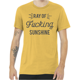 Unisex Ray of Fucking Sunshine T-Shirt