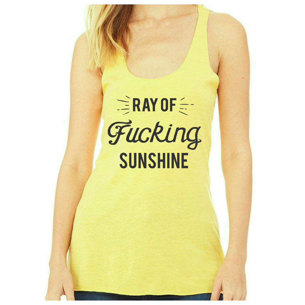 Women's Ray of Fucking Sunshine - Racerback Tank Top