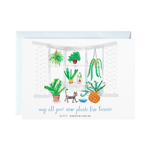 May All Your New Plants Live Forever Card