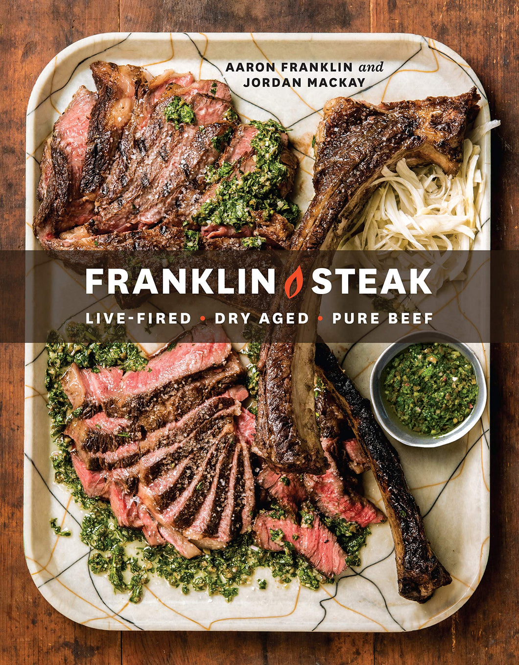 Franklin Steak Cookbook