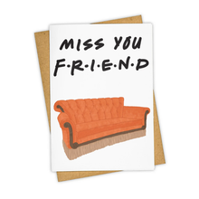 Load image into Gallery viewer, Miss You Friend Card