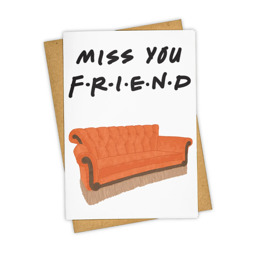 Miss You Friend Card