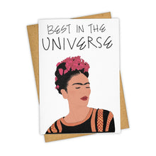 Load image into Gallery viewer, Best in the Universe Frida Kahlo Card