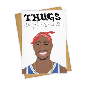 Thugs & Kisses Card