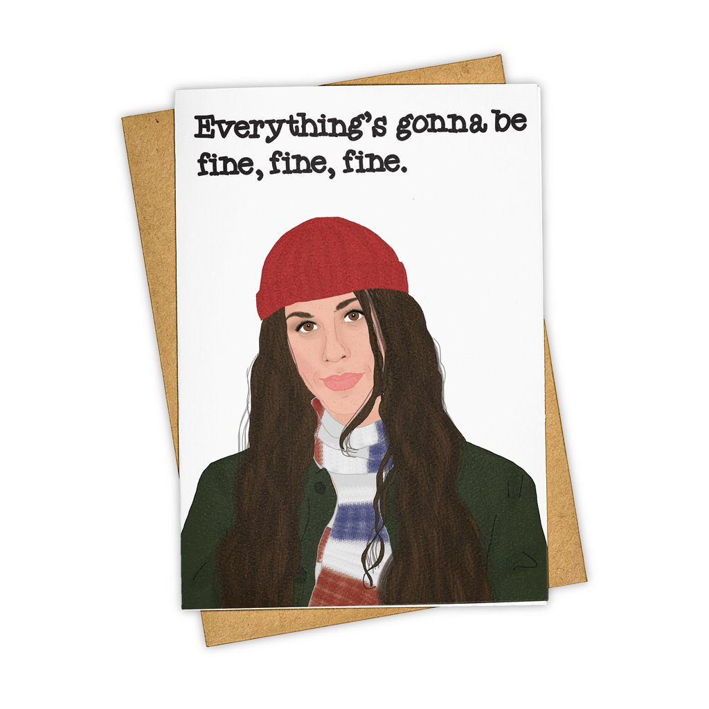 Everything's Gonna Be Fine Card