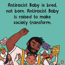 Load image into Gallery viewer, Antiracist Baby by Ibram X. Kendi