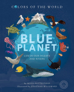 Blue Planet, Life in Our Oceans & Rivers