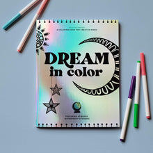 Load image into Gallery viewer, Dream in Color Coloring Book for Creatives
