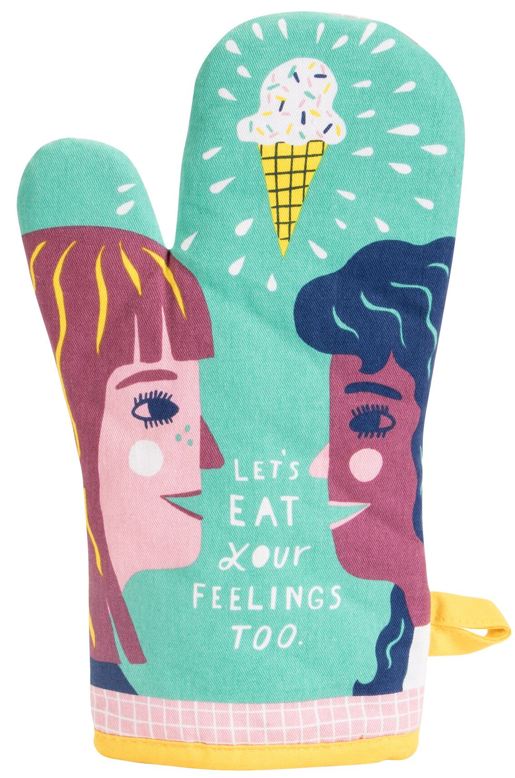 Let's Eat Your Feelings Oven Mitt