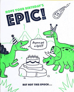 Hope Your Birthday's Epic Card