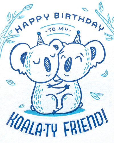 Happy Birthday to my Koala-ty Friend Card