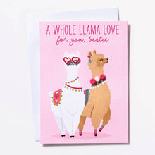Load image into Gallery viewer, A Whole Llama Love Bestie Card
