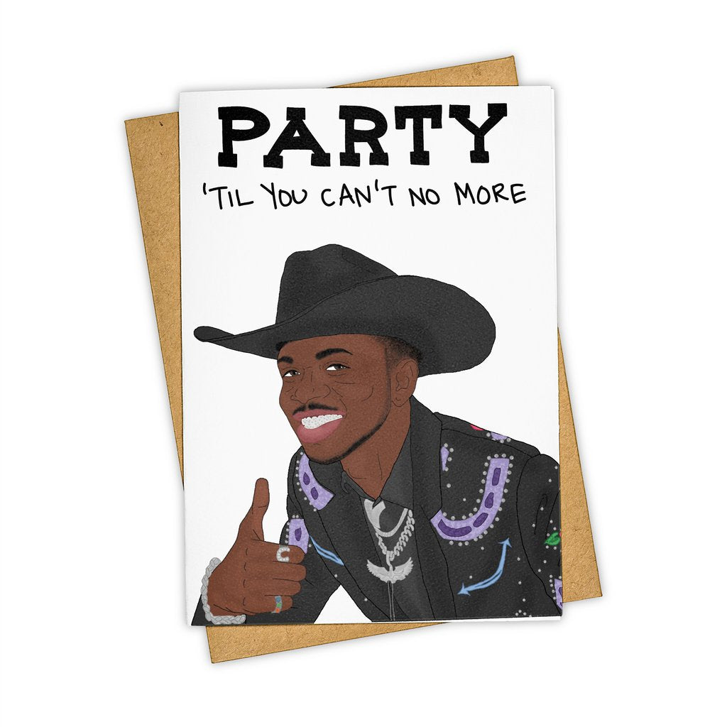 Party Till You Can't Nas X Card