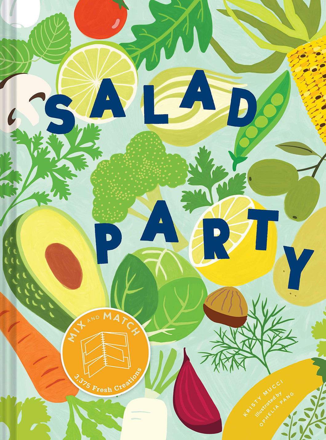 Salad Party the Cookbook