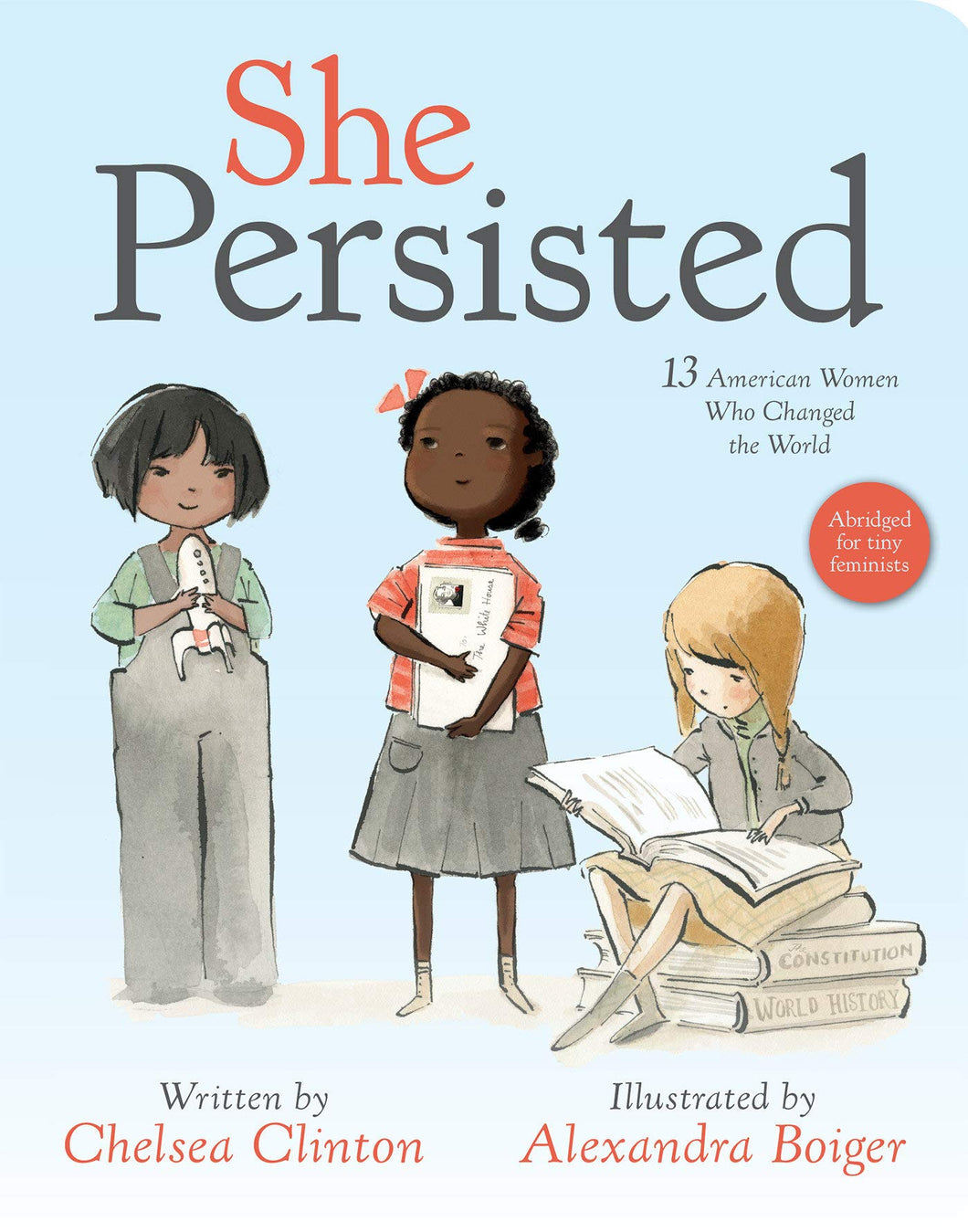 She Persisted Board Book by Chelsea Clinton