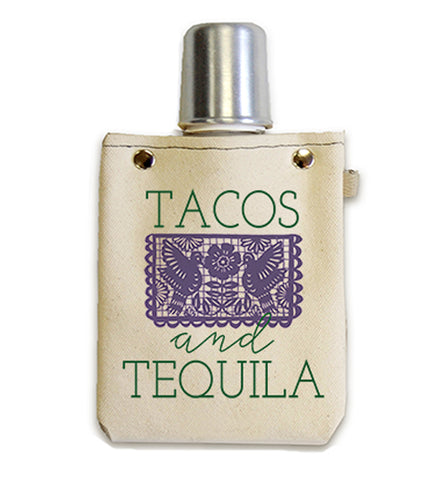 Tacos & Tequila Canvas Flask