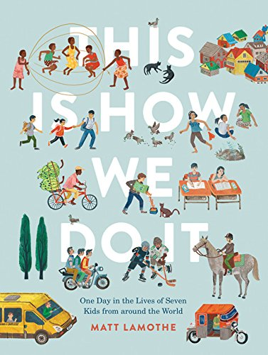 This is How We Do it by Matt Lamothe