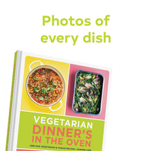 Load image into Gallery viewer, Vegetarian Dinner's In The Oven Cookbook