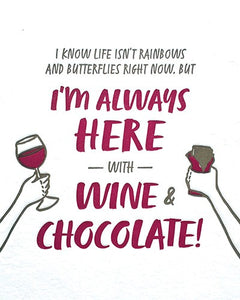 I'm Always Here with Wine & Chocolate Card