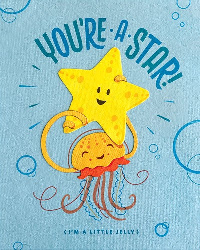 You're a Star I'm a Little Jelly Card