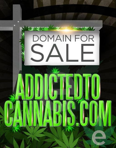 ADDICTEDTOCANNABIS.COM , Domains & Websites - eCann, Inc., eCannabis Shop