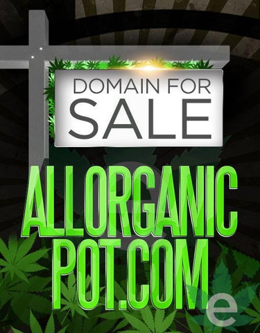 ALLORGANICPOT.COM , Domains & Websites - eCann, Inc., eCannabis Shop