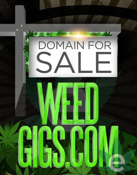 WEEDGIGS.COM