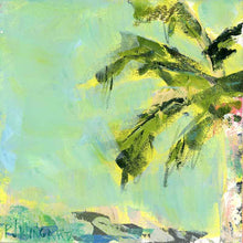 Load image into Gallery viewer, This is the Life. Original Painting: Palm Tree Collection