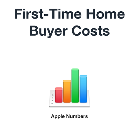 First-time home buyer costs (Apple Numbers format)