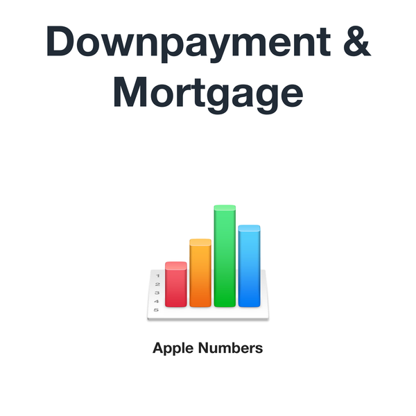 Downpayment & Mortgage (Apple Numbers format)
