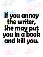 Annoy the Writer - Humor - Digital Print, SVG, PNG, JPG Files