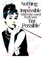 Audrey Hepburn Nothing Is Impossible - Fandoms - Digital Print, SVG, PNG, JPG Files